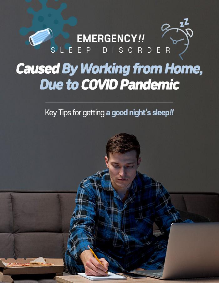 sleep disorder Covid19 work from home