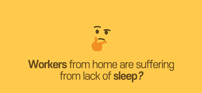 sleep-disorder Covid19 work from home